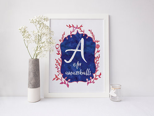 A is for Amazeballs - Signed 8x10 Print