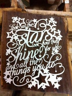 """Look at the Stars"" on walnut"