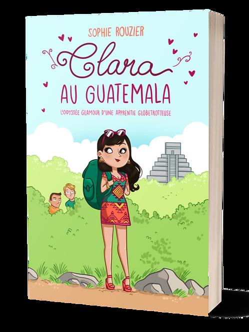 Clara au Guatemala : l'odyssée glamour d'une apprentie globetrotteuse