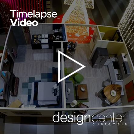 Time-Laps Video para Design Center Guatemala