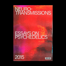 Neurotransmissions - Essays On Psychedelics
