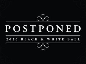 2020 Black & White Ball Postponed