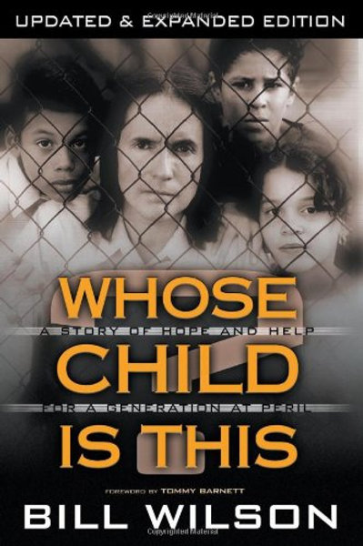 Whose Child Is This by Bill Wilson
