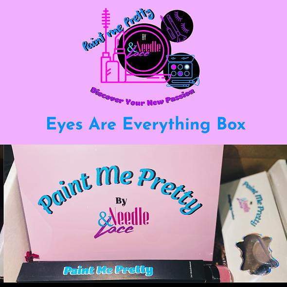Eyes Are Everything Box (1)