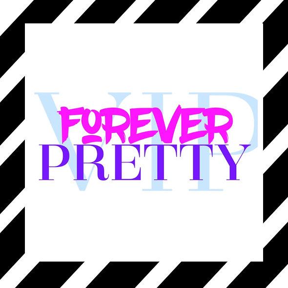 Forever Pretty VIP Membership