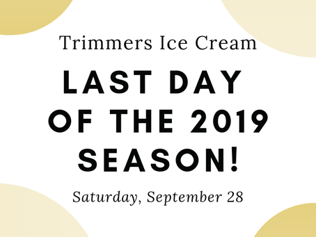 End of the 2019 Ice Cream Season!!