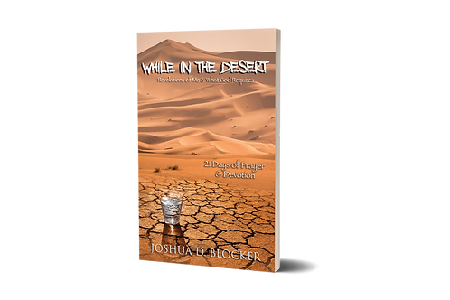 While in the Desert - 21 Day Devotional