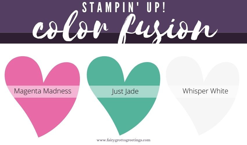 Stampin' Up! Color Fusion in Magenta Madness, Just Jade and Whisper White.