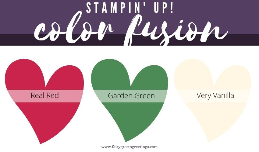 Stampin' Up! Color Fusion  - Real Red, Garden Green, Very Vanilla