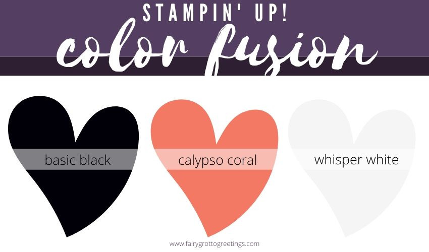 Stampin' Up! Color Fusion in Calypso Coral, Basic Black and Whisper White