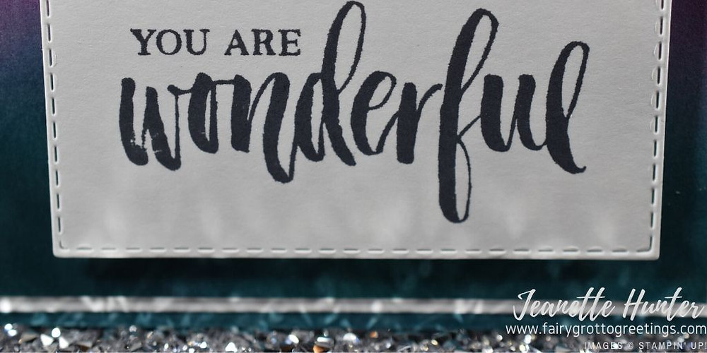 "Close up of stamped ""you are wonderful"" sentiment on card."