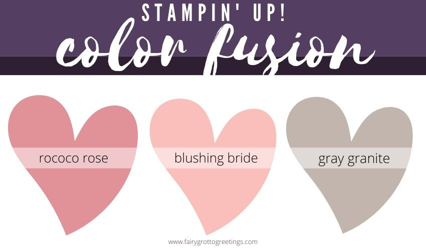 Stampin' Up! Color Fusion inspiration in Rococo Rose, Blushing Bride and Gray Granite.
