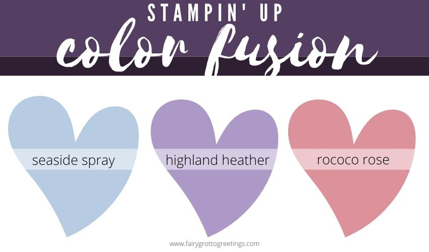 Stampin' Up! Color Fusion (coordinating colors) in Seaside Spray, Highland Heather, and Rococo Rose