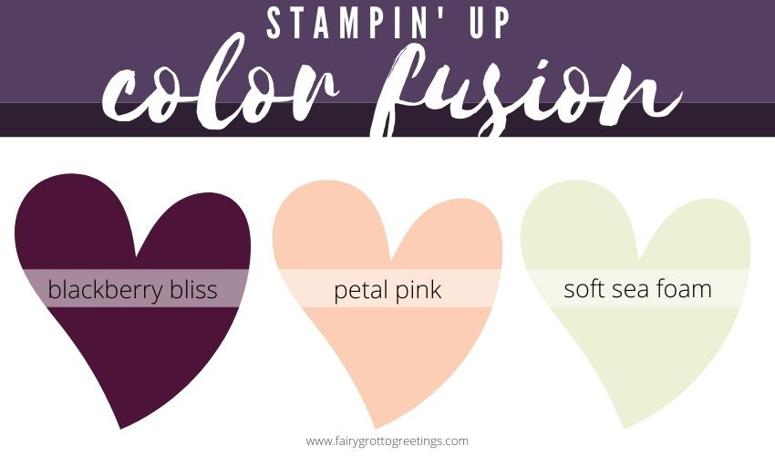 Stampin' Up! color fusion in Blackberry Bliss, Petal Pink and Soft Sea foam