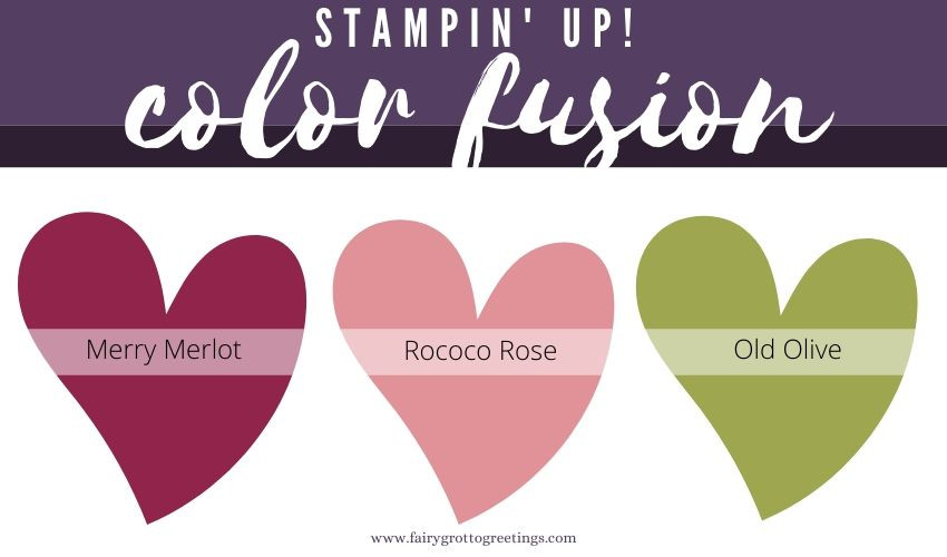 Stampin' Up! Color Fusion inspiration in Merry Merlot, Rococo Rose and Old Olive.