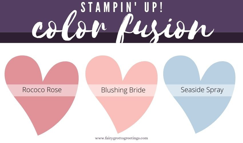 Stampin' Up! Color Fusion inspiration in Rococo Rose, Blushing Bride and Seaside Spray colors.