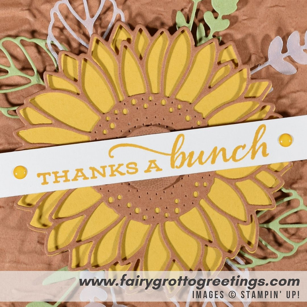 Image of handmade card using Stampin' Up! Products.  Features the Celebrate Sunflowers stamp set and matching Sunflower dies. Done in Cinnamon Cider, Bumblebee and Pear Pizzazz colors.