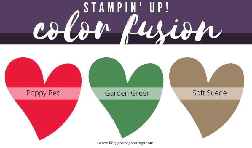 Stampin' Up! Color Fusion inspiration in Poppy Red, Garden Green and Soft Suede.
