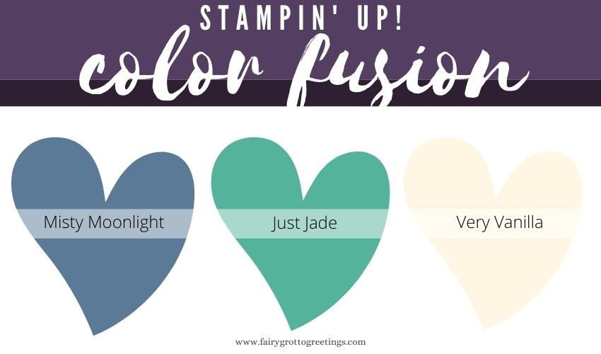 Stampin' Up! Color Fusion inspiration in Misty Moonlight, Just Jade and Very Vanilla.