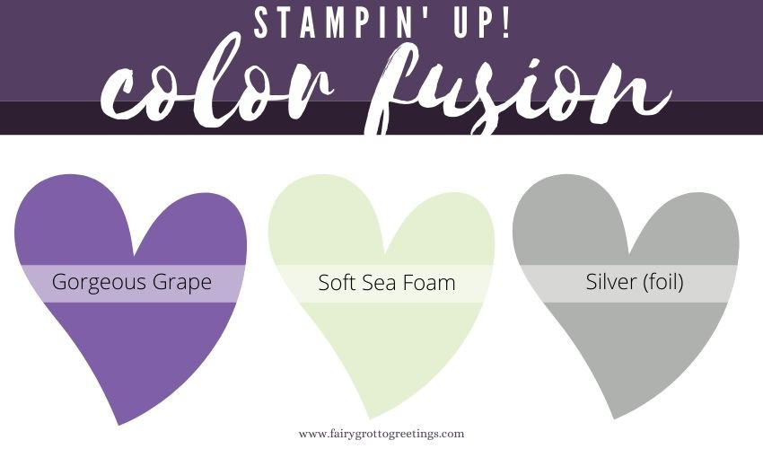 Stampin' Up! Color Fusion inspiration in Gorgeous Grape, Soft Sea Foam and silver foil sheets.