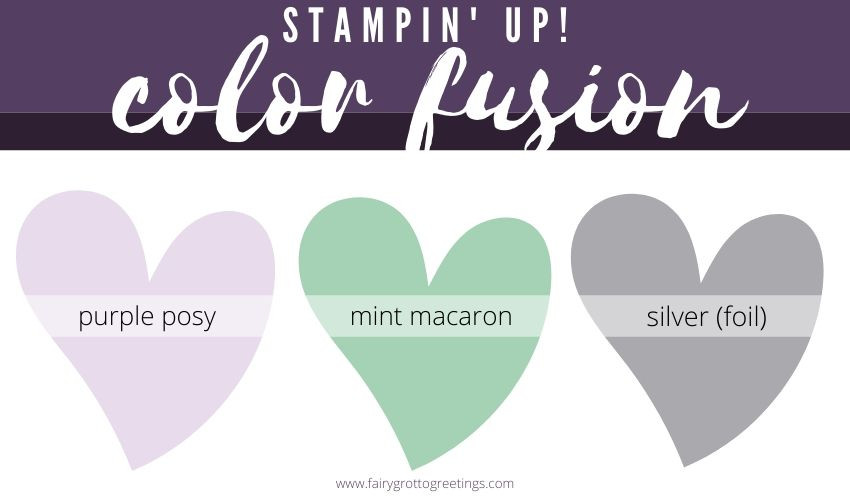 Stampin' Up! Color Fusion inspiration in Purple Posy, Mint Macaron and Silver Foil.