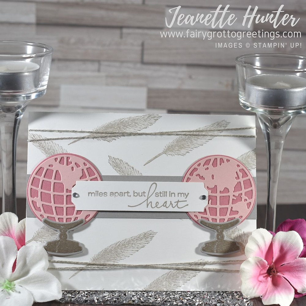 Image of handmade card using Stampin' Up! Products.  Features the Beautiful World and Lovely You stamp sets as well as the World Map dies and Lovely You pick a punch. Done in Rococo Rose, Blushing Bride and Gray Granite colors.