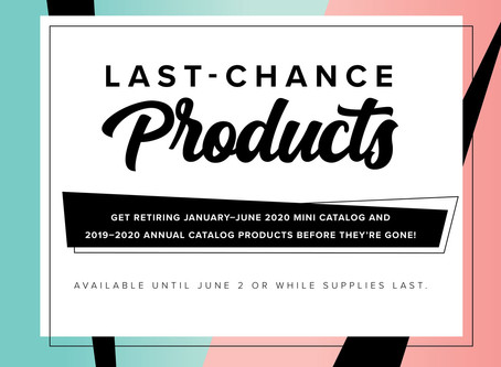 Stampin' Up! 2019-2020 Annual & Mini Catalog Last Chance Products