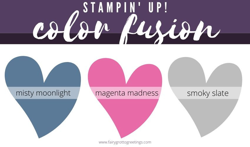 Stampin' Up! Color Fusion inspiration in Misty Moonlight, Magenta Madness and Smoky Slate.