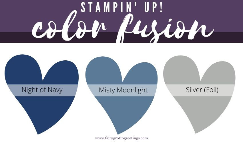 Stampin' Up! Color Fusion in Misty Moonlight, Night of Navy and Silver foil.