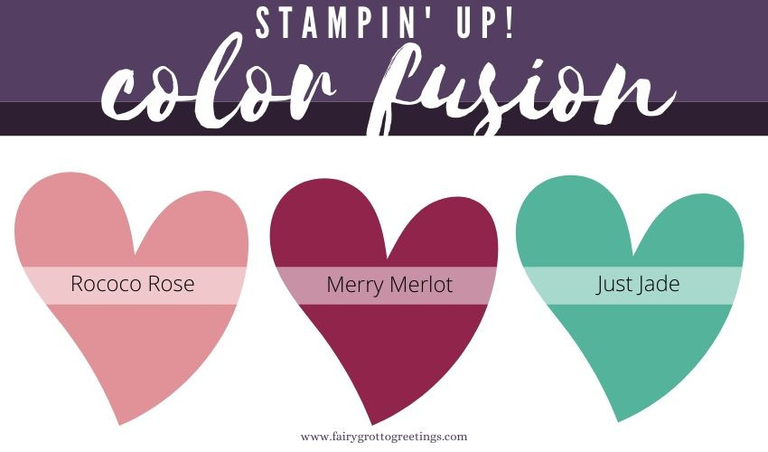 Stampin' Up! Color Fusion inspiration in Rococo Rose, Merry Merlot and Just Jade.