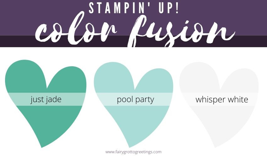 Stampin' Up Color Fusion inspiration in Just Jade, Pool Party and Whisper White