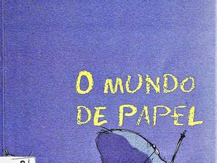 O mundo de papel