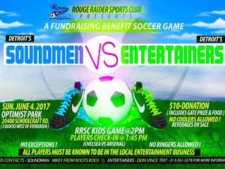Rouge Raiders Soccer Club Fundraiser: Soundmen vs. Entertainers, June 4th