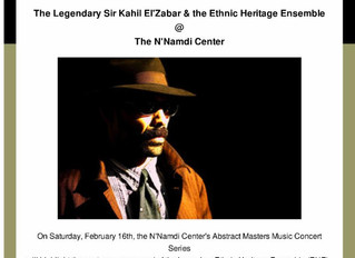 Sir Kahli El'Zabar And The Ethnic Heritage Ensemble To Perform At N'Namdi, Feb. 16th