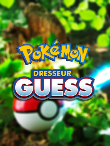 Pokemon Dresseur Guess (2019)