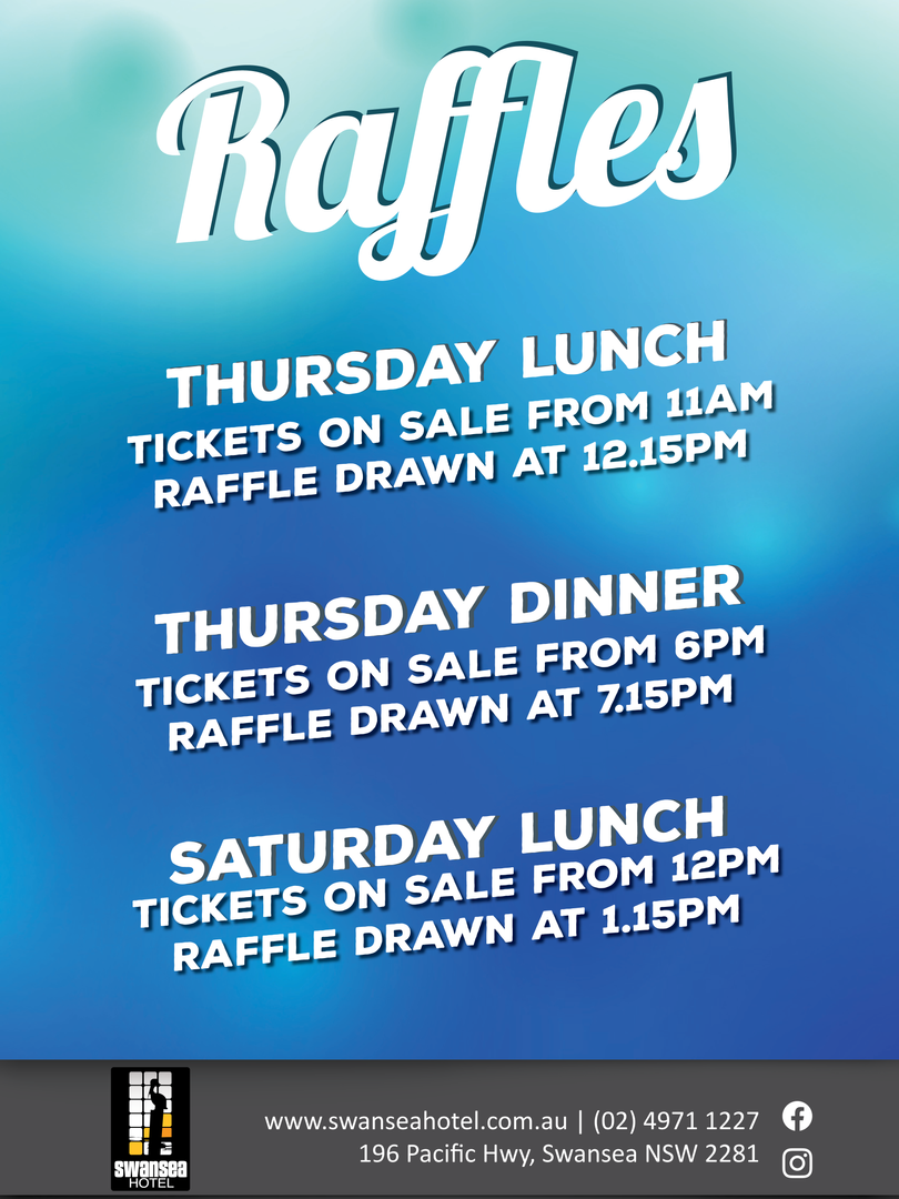 Raffles Every Thursday and Saturday
