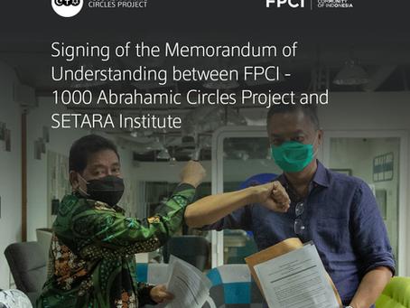 The signing of the Memorandum of Understanding between FPCI - 1000 ACP and SETARA Institute