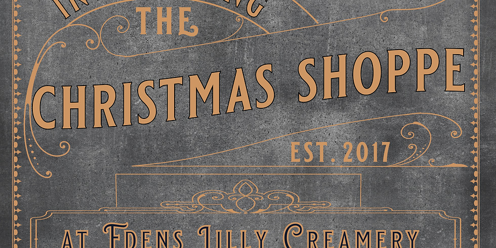Dec 6 4pm-7pm, The Christmas Shoppe at Edens Lilly Creamery! Kids Petting zoo!  dec 8th