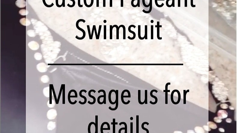Custom Pageant Swimsuit - Message for Details