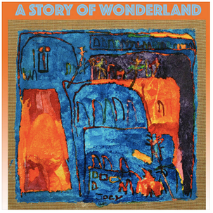 A Story of Wonderland listening party, June 15th @ 6pm