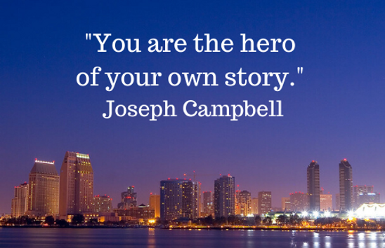 _You are the hero of your own story._- J