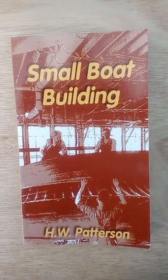 Small boat building by H. W Patterson