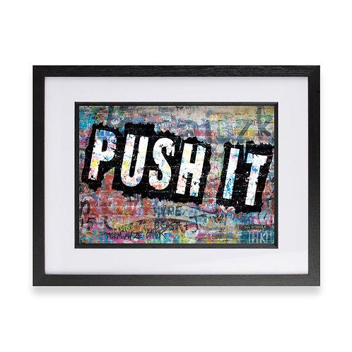 'Push It' Digital Graffiti Word Art