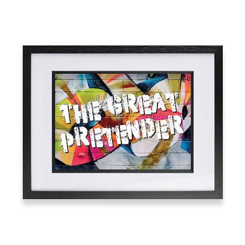 'The Great Pretender' Digital Graffiti Word Art