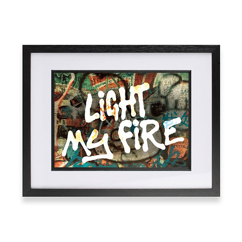 Light My Fire' Digital Graffiti Word Art