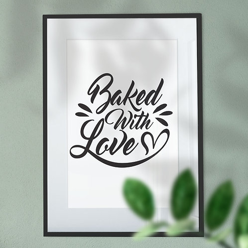 Baked With Love Heart Word Art Print