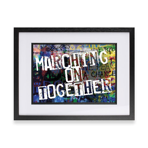 'Marching On Together' Digital Graffiti Word Art