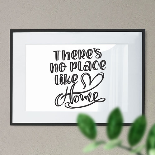 There's No Place Like Home On White Background Wall Art Print