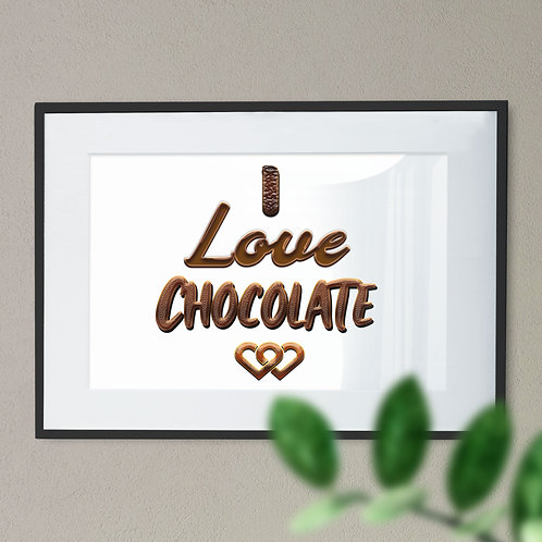 I Love Chocolate with White Background Wall Art Print