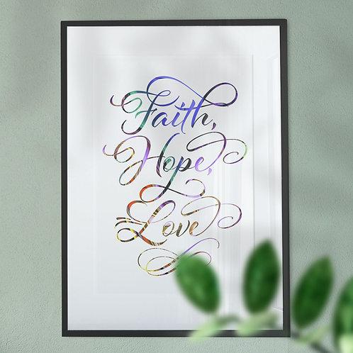 Faith, Hope, Love Wall Art Print in Multi-colour Script Font